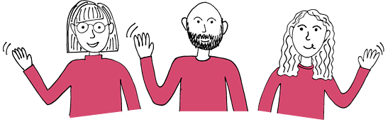 line drawing of a woman with a fringe and glasses, man with a beard and woman with long wavy hair waving while wearing pink tops